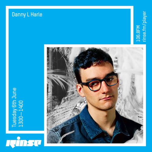 Danny L Harle - 6th June 2017