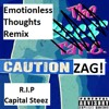 ZAG - Emotionless Thoughts Remix (Prod. By Exile)