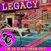Legacy - I'm So Glad (CMAN Edit) ** Free Download Click Buy