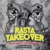 Isaac Maya ft. Blackout JA - Rasta Takeover  (Dubtime Remix)