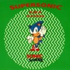 H.W.A. featuring Sonic the Hedgehog- Supersonic (12'' Mix)