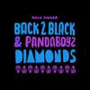 Back2Black & Pandaboyz - Diamonds
