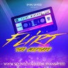 Flirt Miami Mixtape