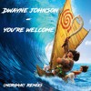 Dwayne Johnson - You're Welcome (Morg4n! Remix) [From Vaiana]