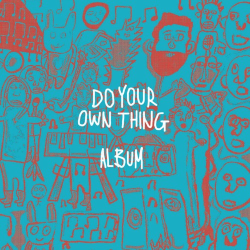 Do Your Own Thing Album