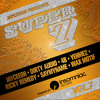 JAYCEEOH 'Super 7 Volume 7' Ft. DIRTY AUDIO, 4B, YEHME2, RICKY REMEDY, SAYMYNAME, WAX MOTIF