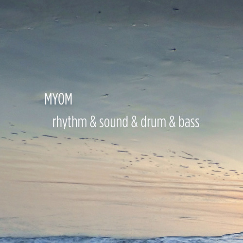 Myom - Rhythm & Sound & Drum & Bass (Boom Tschak #19)