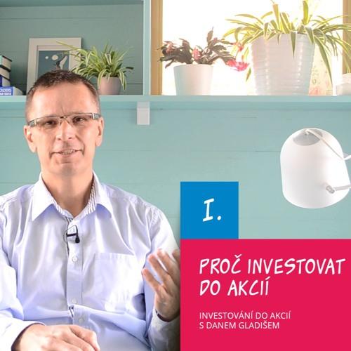 Investování do akcií s Danem Gladišem