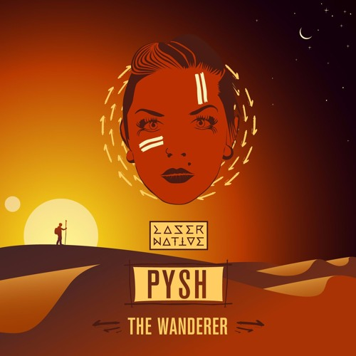Pysh - The Wanderer EP [ Free Download ]