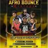 AFRO BOUNCE -  DJ GAZAKING  DJ LYTA
