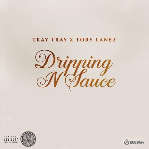 Drippin N Sauce ft. Tory Lanez