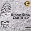 BROOMSTICK - CERTIFIED