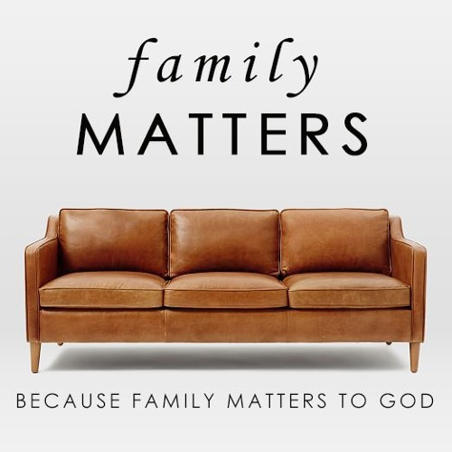 FBC The Brook- Family Matters Week 3