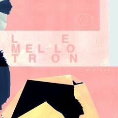 BiLLiON ONE - Le Mellotron // Mixtape