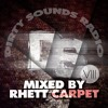 Dirty Sounds Radio #8 - Mixed by Rhett Carpet