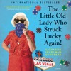 THE LITTLE OLD LADY WHO STRUCK LUCKY AGAIN! By Catharina Ingelman-Sundberg