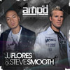 JJ Flores & Steve Smooth - I'm the one