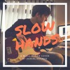 Slow Hands - Niall Horan (Cover)