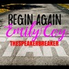 BEGIN AGAIN feat. EMILY COY