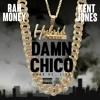 Damn Chico X Kent Jones Mp3