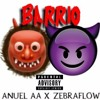 Zebraflow - Barrio Ft Anuel AA (Audion official)