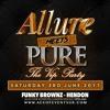 DJ Nate & Coolie Live @ Allure meets Pure - June 2017