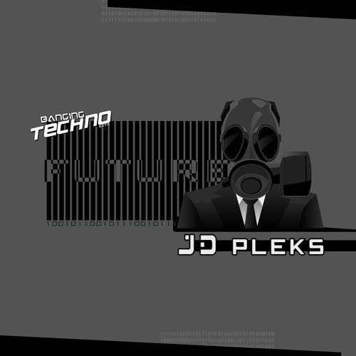 Banging Techno sets 160  >> JD Pleks