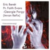 Eric Benet Ft. Faith Evans - Georgie Porgy (Imran Soulful Hiphop Refix)