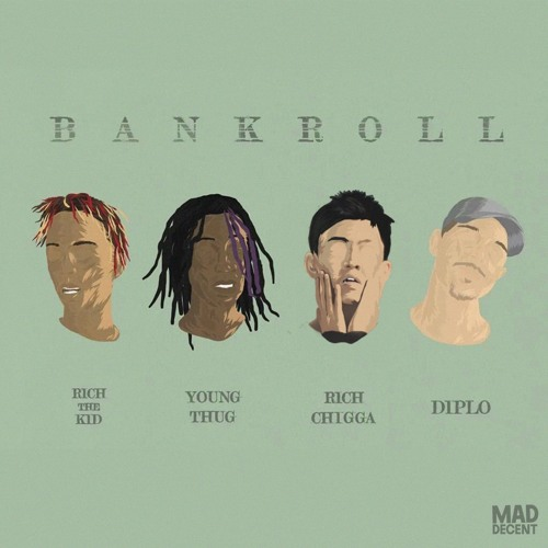 Bank Roll ft Rich the Kid, Rich Chigga & Young Thug (pro diplo / boaz  / king henry)