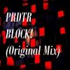 PRDTR - Block!(Original Mix)[FREE DOWNLOAD]