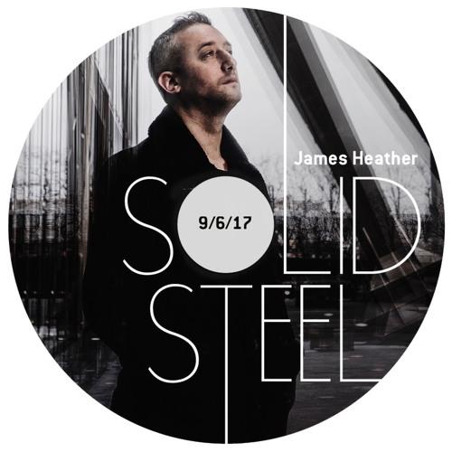 Solid Steel Radio Show 9/6/2017 Hour 2 - James Heather
