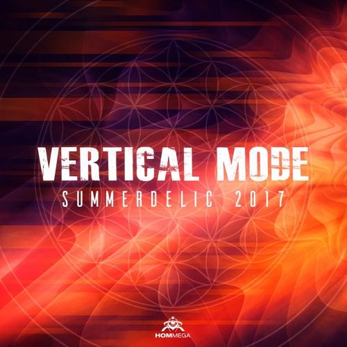 Vertical Mode - Summerdelic 2017 Mix