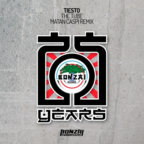 Tiesto - The Tube - Matan Caspi Remix (Bonzai Progressive) - PREVIEW