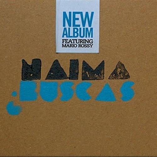 Naima -Buscas? (MilanaBonita, 2009)