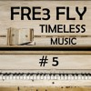 Download Fre3 Fly - The Hope Is Gone (Timeless Music #5) Mp3
