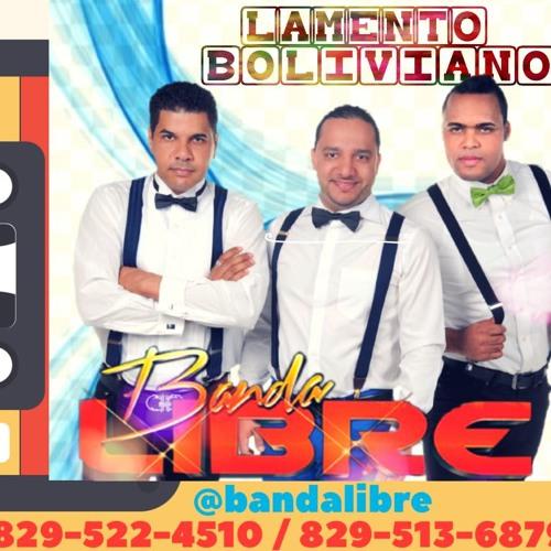 Banda Libre @BandaLibreRD - Lamento Boliviano @CongueroRD @JoseMambo