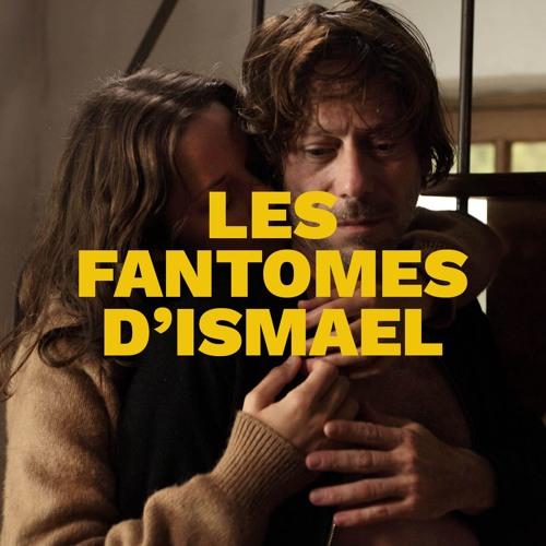 Les Fantomes D'Ismael : un film qui s'égare