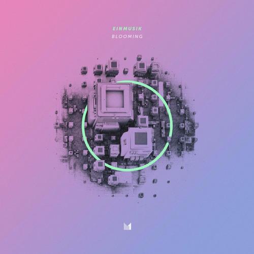 Einmusika102 |Einmusik - Blooming EP