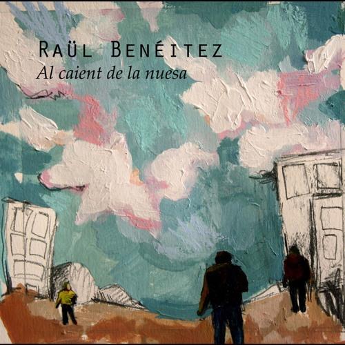 """""""Al caient de la nuesa"""", Raül Benéitez"""