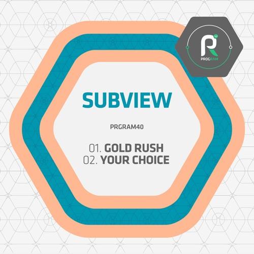Subview - Gold Rush