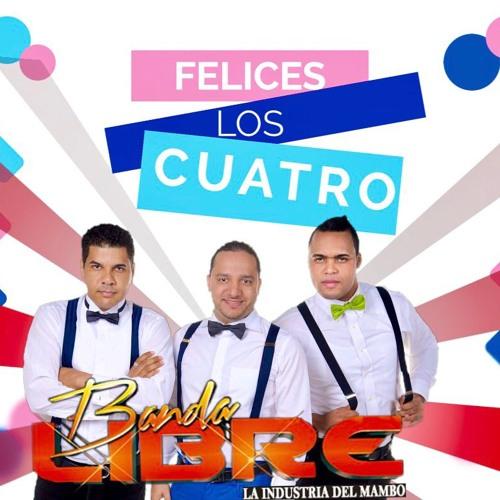Banda Libre @BandaLibreRD - Felices Los Cuatro @CongueroRD @JoseMambo