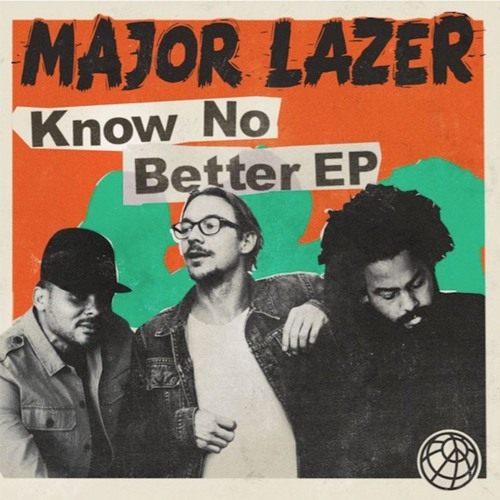 Baixar Major Lazer feat. Quavo - Know No Better (Acapella & Instrumental Version)