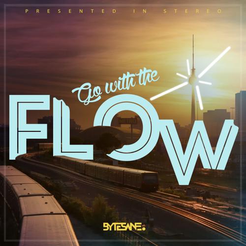 BYTESANE - Go With The Flow