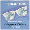 The Beach Boys- Wouldn't it be nice (Chipper Fresco Remix)