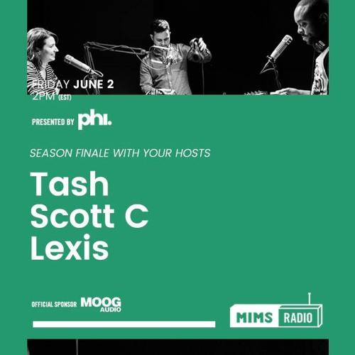MIMS Radio Session #013 - Tash, Scott C, Lexis
