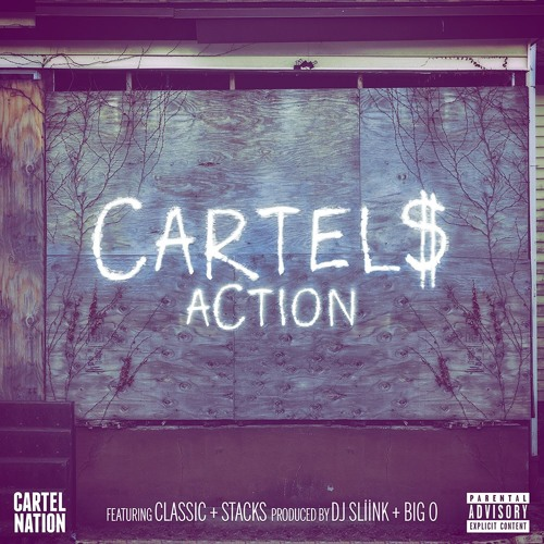 The Cartels - Action (ft. Classic & Stacks)