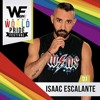 ISAAC ESCALANTE - WE PARTY WORLD PRIDE FESTIVAL 2017