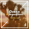 Dzeko ft. Brynn Elliott - California [OUT NOW]