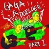Gaga & Doeloer (Acoustic Jamming Sesion)