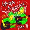 Gaga & Doeloer Part 2 (Jamming Sesion)